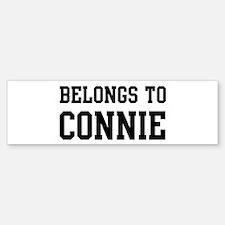 Belongs to Connie Bumper Bumper Bumper Sticker