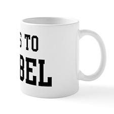 Belongs to Annabel Coffee Mug