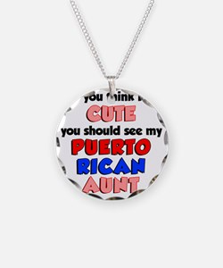 Cute Puerto Rican Aunt Necklace Circle Charm