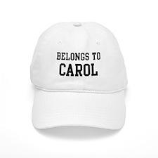 Belongs to Carol Baseball Cap