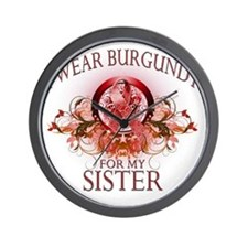 I Wear Burgundy for my Sister (floral) Wall Clock
