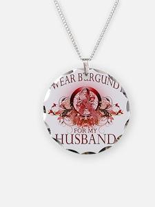 I Wear Burgundy for my Husba Necklace