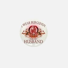 I Wear Burgundy for my Husband (floral Mini Button