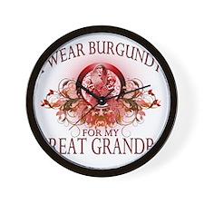 I Wear Burgundy for my Great Grandpa (f Wall Clock