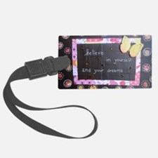 BelieveinYourselfDreams Luggage Tag