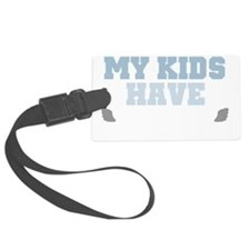 My kids have wings light Luggage Tag