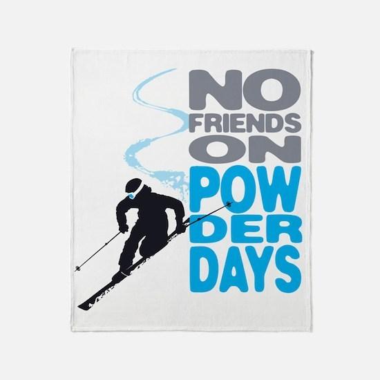 no friends Throw Blanket