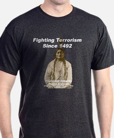 Sitting Bull - Fighting Terrorism Since 1492 T-Shirt