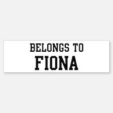 Belongs to Fiona Bumper Bumper Bumper Sticker