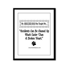 Accidents Can Be Cleaned Up Framed Panel Print