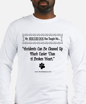 Accidents Can Be Cleaned Up Long Sleeve T-Shirt