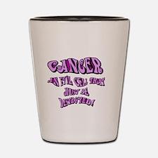 cancer Get Bent Shot Glass