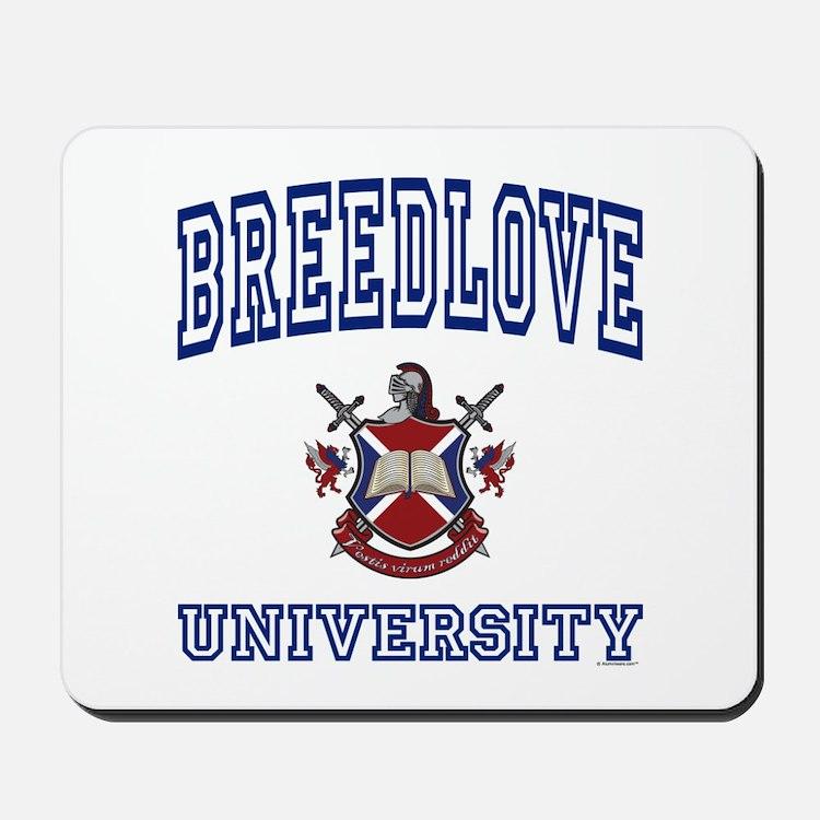 BREEDLOVE University Mousepad