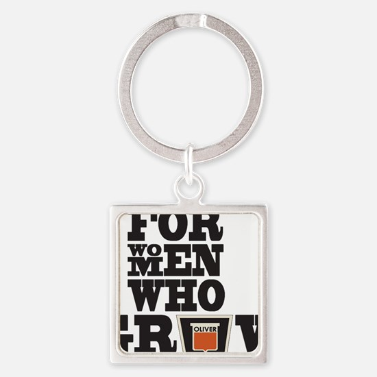 For Women Who Grow Square Keychain