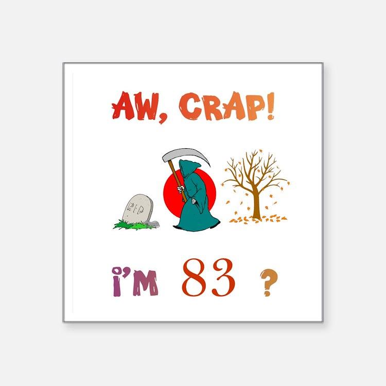 """AWCRAP83WXXX Square Sticker 3"""" x 3"""""""