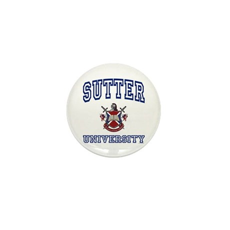 SUTTER University Mini Button
