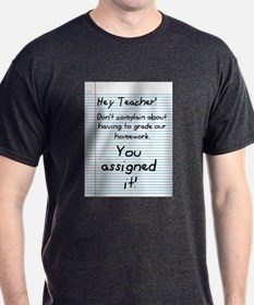 Hey Teacher! T-Shirt