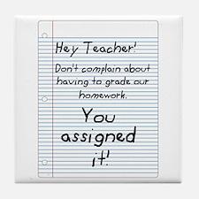 Hey Teacher! Tile Coaster