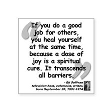 "Sullivan Joy Quote Square Sticker 3"" x 3"""