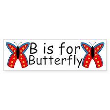 B is for Butterfly Bumper Bumper Sticker