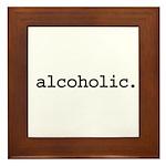 alcoholic. Framed Tile