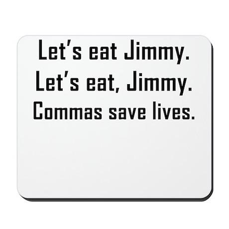 Commas Save Lives Mousepad