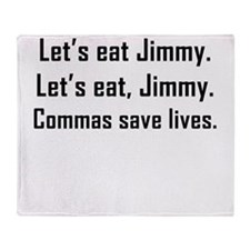 Commas Save Lives Throw Blanket