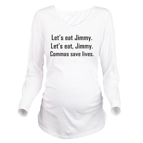 Commas Save Lives Long Sleeve Maternity T-Shirt
