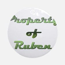 Property Of Ruben Male Round Ornament