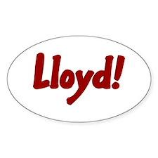 Lloyd! Oval Decal