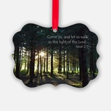 WalkInLightofLordForestNCard Ornament
