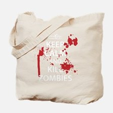 Keep Calm Kill Zombies blk Tote Bag