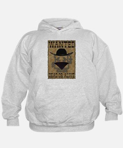 Wanted Dead or Alive Hoodie