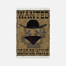 Wanted Dead or Alive Rectangle Magnet