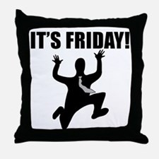 Its Friday! Throw Pillow