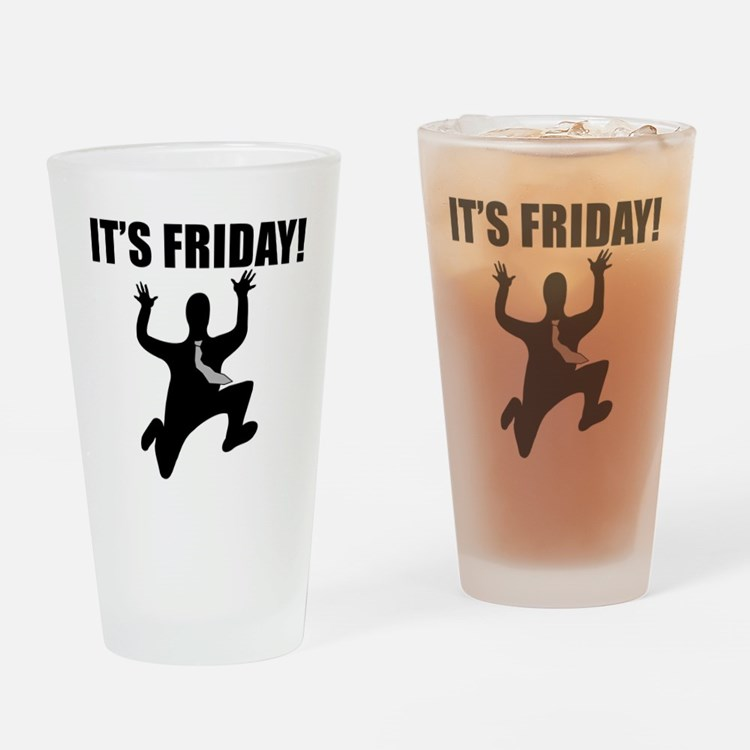 Its Friday! Drinking Glass