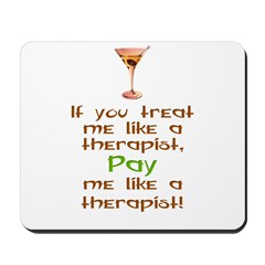 Bartender/Therapist Mousepad