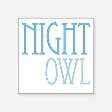 "nightowldrk Square Sticker 3"" x 3"""