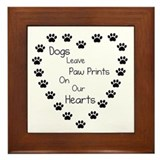 Dog leave paw prints on our hearts Framed Tiles