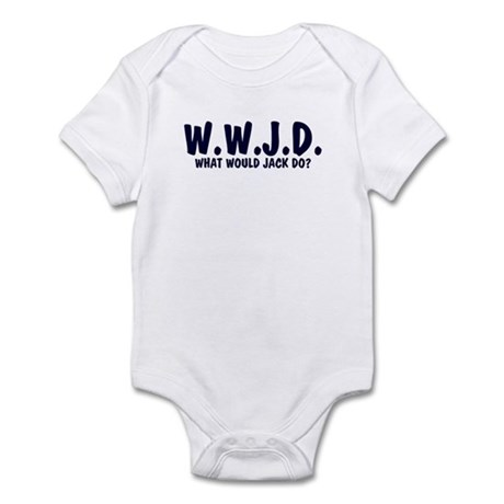 What Would Jack Do? Infant Bodysuit