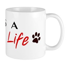 Dog design dog life Mug