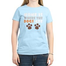 Home where dogs are light T-Shirt