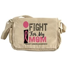 Done I Fight For My Mom Breast Cance Messenger Bag