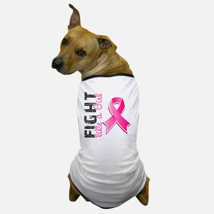 - Fight Like A Girl Breast Cancer 28.8 Dog T-Shirt