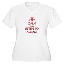 Keep Calm and listen to Aleena Plus Size T-Shirt