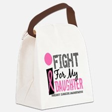 Done I Fight For My Daughter Brea Canvas Lunch Bag