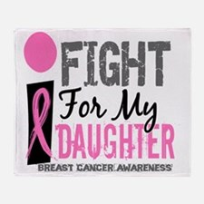 Done I Fight For My Daughter Breast  Throw Blanket