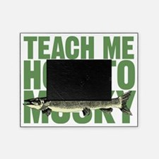 teachmehowtomuskygreen Picture Frame