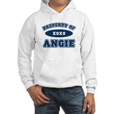 """""""Property of Angie"""" Hoodie"""