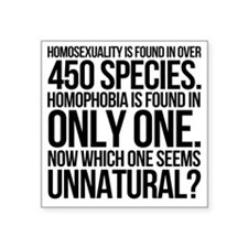 "Homosexuality In 450 Specie Square Sticker 3"" x 3"""